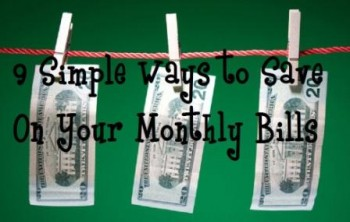 Time Is Money – 9 Simple Tips On Saving On Your Monthly Bills