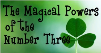 The Magical Powers of Three