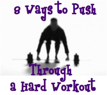8 Ways To Keep Motivated and Push Through a Workout