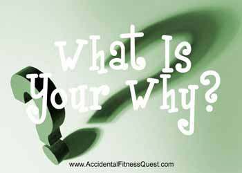 Do You Have A Why? Want to Know Mine?