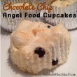 Chocolate Chip Angel Food Cupcakes