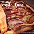 Rustic Apple Tart (AKA Open Faced Apple Pie)