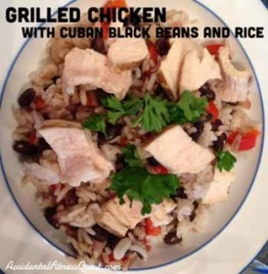 Grilled Chicken with Cuban Black Beans and Rice