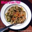 Whole Grain Pilaf with Mixed Veggies