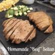 """Homemade """"Beef"""" Seitan"""