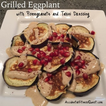 Grilled Eggplant with Pomegranate and Tahini Dressing